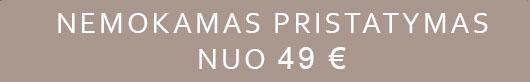 Nemokamas pristatymas nuo 49 EUR